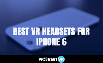 The best VR headsets for iphone 6