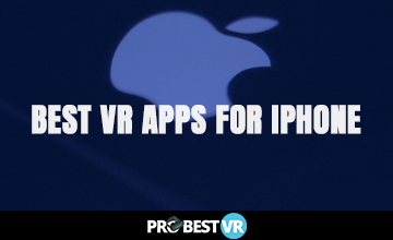 The best VR apps for iphone