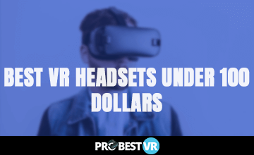 The best vr headsets under 100 dollars